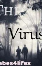 The virus by xbabes4lifex