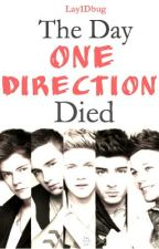 The Day One Direction Died by Lay1Dbug