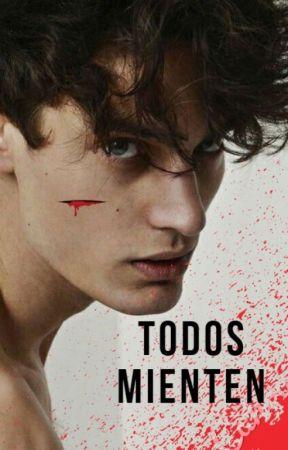 TODOS MIENTEN by LuisAvila367