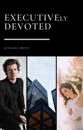 Executively Devoted | CEO h.s. by kissable_brits