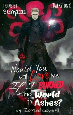 [Stony] Would You Still Love Me if I Burned the World to Ashes?