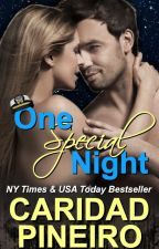 One Special Night #NewAdult #Erotic #Romance Excerpt by CaridadPineiro