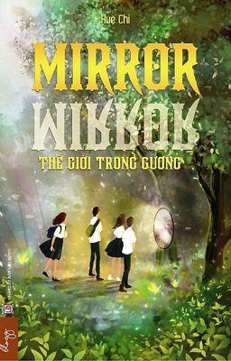 Đọc truyện Mirror mirror- Thế giới trong gương