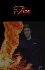 Fire || Niall Horan by Horanfanfic13