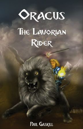 Oracus: The Lavorian Rider by AuthorPaulGaskill