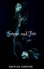 Smoke and Fire by Freyjabee