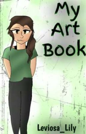 My Art Book by Leviosa_Lily
