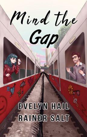 Mind the Gap | ONC 2020 Winner ✔️ by EvelynHail