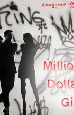 Million Dollar Girl (MDM Spinoff) by EmilyGrace1007
