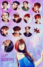 Love Academy [You and EXO] by HealingUnicornxx