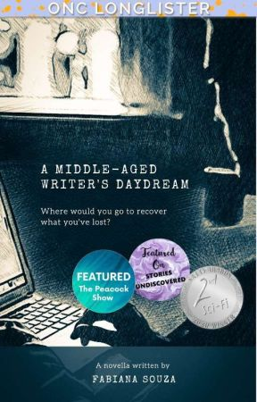 A Middle-Aged Writer's Daydream - ONC 2020 Longlister by SoulFarAway