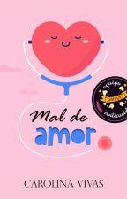 Mal de amor by Vivas_Caro
