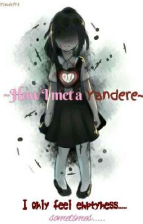 ~How I met a Yandere~ [male rivals] [young Ayano] by powerpuffangel102