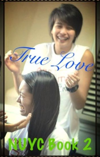 True Love (NUYC - Book 2)