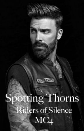 Spotting Thorns (Riders of Silence MC 4) by Booklives75