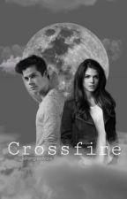 Crossfire - Teen Wolf Fanfic  by SofieFremgaardValvik