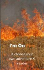 I'm On Fire by GraceNask