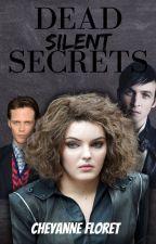 Dead Silent Lies | Book 2 | T.L.E by TheBookKween