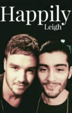 Happily (Ziam-Hybrid)  AU {Completed} by LeighAnnFrankart