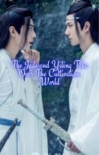 The Jade And Yiliang Take Over The Cultivation World by Bangtanarmy581