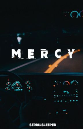 Mercy by Serialsleeper