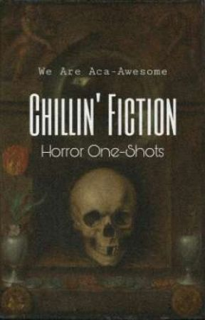 Chillin' Fiction  by WeAreAca-Awesome