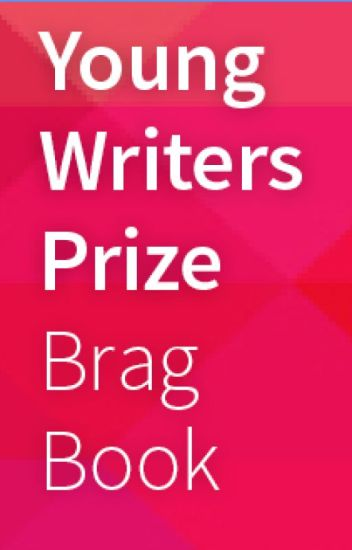 Brag Book - Links to the Young Writers Prize entries (18-25 yr olds)