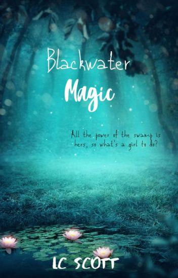 Blackwater Magic
