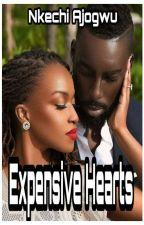 Expensive Hearts  by NkechiAjogwu