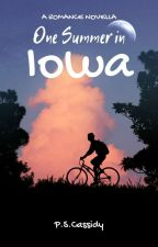 One Summer in Iowa (BxB) by PSCassidy