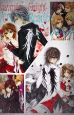 Vampire Knight (Zero x Reader x Kaname) (ON HOLD) by RPGIRL13
