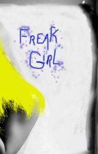 Freak Girl by paintergirl13