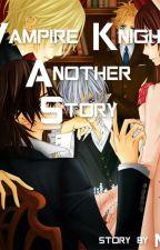Vampire Knight Another Story by ArtxDeidara