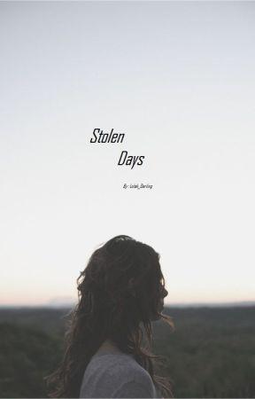 Stolen Days by LoLah_Darling
