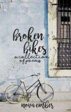 broken bikes by poisxnmind
