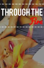 Through The Fire (Lesbian Stories) by WiseNTrill_