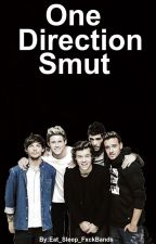 One Direction Smut by eatsleepfxckbands