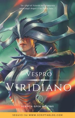 Vespro Viridiano - Cronache di Ystoriel by ScriptaBlog