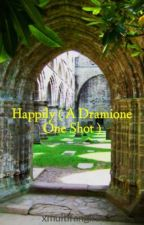 Happily ( A Dramione One Shot ) by xmultifangirlx