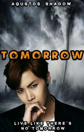 Tomorrow || Hoseok by 1800HongjoongsMullet