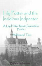 Lily Potter and the Insidios Inspector by rainbowunicornpants