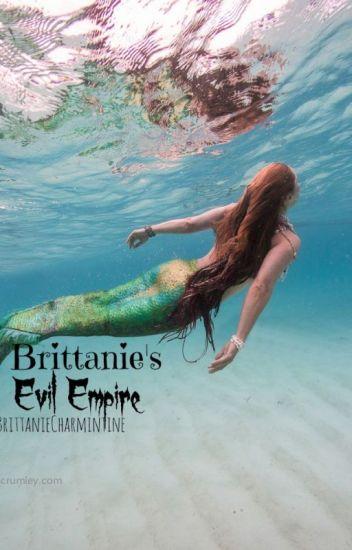 Brittanie's Evil Empire