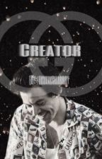 Creator (book 3) - H.S by fuxkingharrry