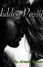 Hidden Passion by Miracle_Writer