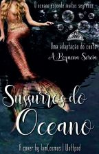 Sussurros do Oceano by iamcosmus