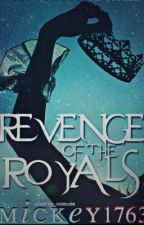 Revenge of the Royals [Discontinued] by Mickey1763
