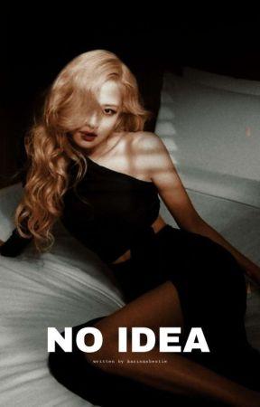 NO IDEA || CHAESOO by weirdoxlisa