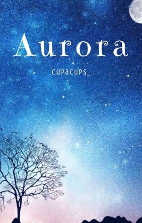 Aurora by cupacups_
