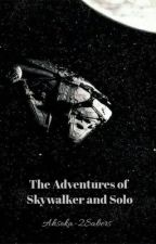 Star Wars: The Adventures of Skywalker and Solo by Forest_Archer