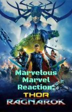 Marvelous Marvel Reaction: Thor Ragnarok by Ellie_G_